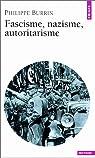 Fascisme, nazisme, autoritarisme par Burrin