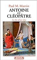 Antoine et Cléopâtre : La fin d'un rêve
