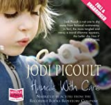 Jodi Picoult Handle With Care (unabridged audio book)