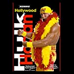 Hollywood Hulk Hogan | Hulk Hogan