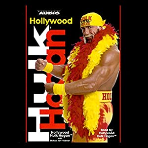 Hollywood Hulk Hogan Audiobook
