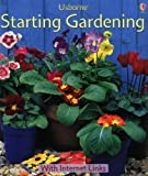 Starting Gardening (Usborne First Skills)