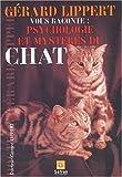 echange, troc Gérard Lippert - Psychologie et mystère du chat