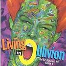 Living in Oblivion 4