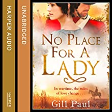 No Place for a Lady (       UNABRIDGED) by Gill Paul Narrated by Jilly Bond