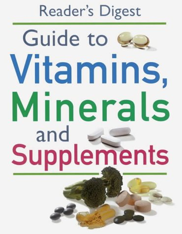 readers-digest-guide-to-vitamins-minerals-and-supplements-medical-guide