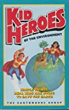 Kid Heroes of the Environment (1879682125) by Earthworks Group