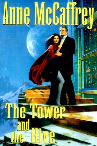 The Tower and the Hive (Rowan), ANNE MCCAFFREY