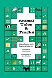 img - for Animal Tales & Tracks book / textbook / text book