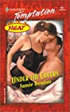 img - for Under The Covers (Heat) book / textbook / text book