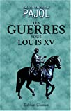 echange, troc Charles Pierre Victor Pajol - Les guerres sous Louis XV: Tome 5