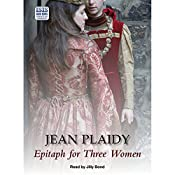 Epitaph for Three Women | Jean Plaidy