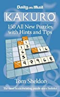 Daily Mail Kakuro: 150 All New Puzzles