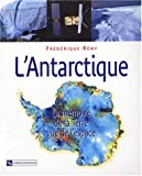 Antarctique, pr�sent, pass�, futur