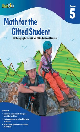 Math for the Gifted Student, Grade 5: Challenging Activities for the Advanced Learner