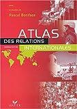 echange, troc Collectif - Atlas des relations internationales