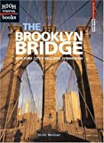 The Brooklyn Bridge: New York City's Graceful Connection (High Interest Books)