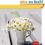 F�r tolle Gro�eltern 2015