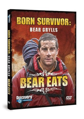 Bear Grylls - Born Survivor: Bear Eats [DVD]