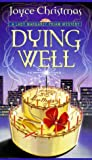 Dying Well: A Lady Margaret Priam Mystery (Lady Margaret Priam Mysteries)