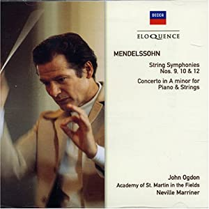 Mendelssohn : Symphonies pour cordes n° 9, 10, 12 ; Concerto pour piano et cordes en la mineur