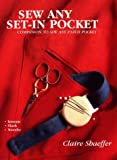 Sew Any Set-In Pocket (0801983991) by Shaeffer, Claire B.