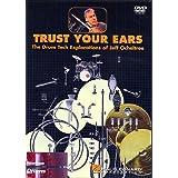 Trust Your Ears ~ Jeff Ocheltree