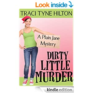 Dirty Little Murder: A Plain Jane Mystery