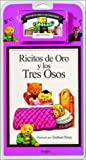 Ricitos de Oro y los Tres Osos / Goldilocks and the Three Bears - Book and Cassette (Cuentos Clasicos / Classic Tales) (Spanish Edition)