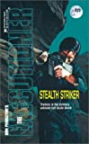 Stealth Striker (Executioner)
