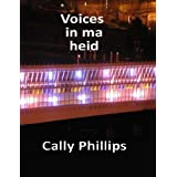 Voices in ma heidby Cally Phillips