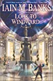 Look to Windward (0743421914) by Banks, Iain M.