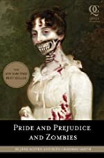 Pride and Prejudice and Zombies (Quirk Classics)