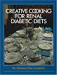 Creative Cooking for Renal Diabetic D...