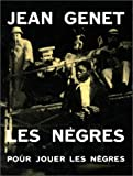 Les Nègres (French Edition) (2070751465) by Genet, Jean