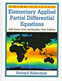 img - for Elementary Applied Partial Differential Equations With Fourier Series and Boundary Value Problems (3rd Edition) book / textbook / text book