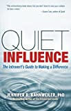 Quiet Influence (BK Life)
