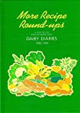 More Recipe Round-ups - A Selection of Popular Recipes from Dairy Diaries 1986-1990 Sheelagh Donovan