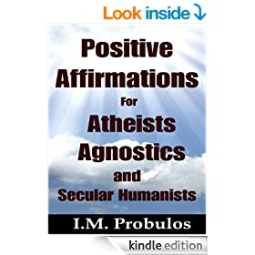 Positive Affirmations for Atheists, Agnostics, and Secular Humanists