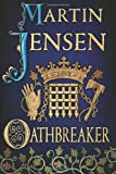 Oathbreaker (The King's Hounds series) (English Edition)