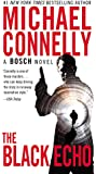 The Black Echo (A Harry Bosch Novel)