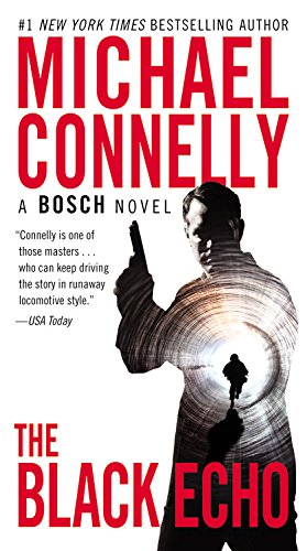 The Black Echo (A Harry Bosch Novel) (Detective Bosch compare prices)