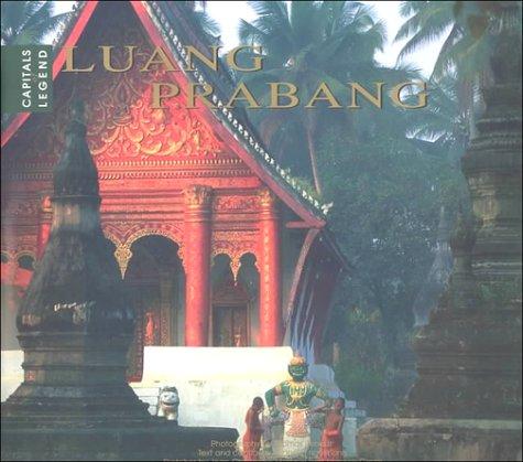 Luang Prabang: Capital of Legend