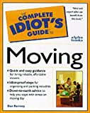 Complete Idiot's Guide to Smart Moving (The Complete Idiot's Guide) (0028621263) by Ramsey, Dan