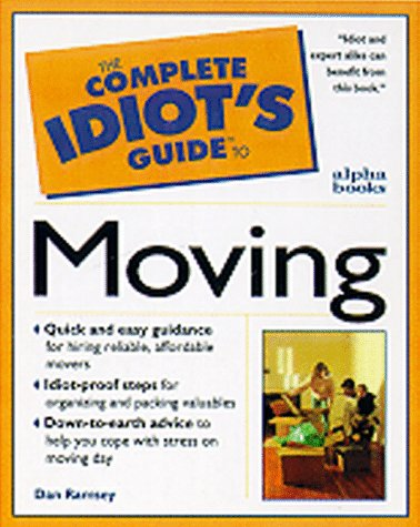 Complete Idiot's Guide to Smart Moving (The Complete Idiot's Guide) PDF