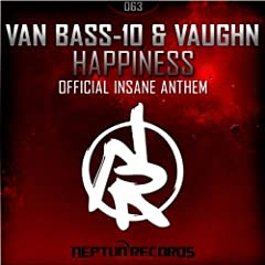 Happiness (Official Insane Anthem)