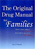 Original Drug Manual for Kids and Families