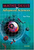 Maths Skills for Advanced Sciences (019914740X) by Price, Ken