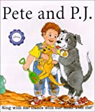 Pete and P.J: Sing, Dance, and Read With Me (Kindermusik Library)