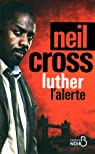 Luther : L'alerte par Cross